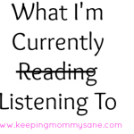 """What I've Been """"Reading"""" Lately"""